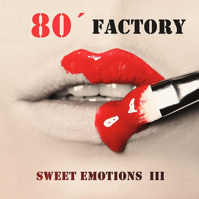 80' Factory - Sweet Emotions III