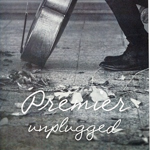Premier - Unplugged