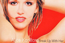 Alice Konečná - Break Up With Her